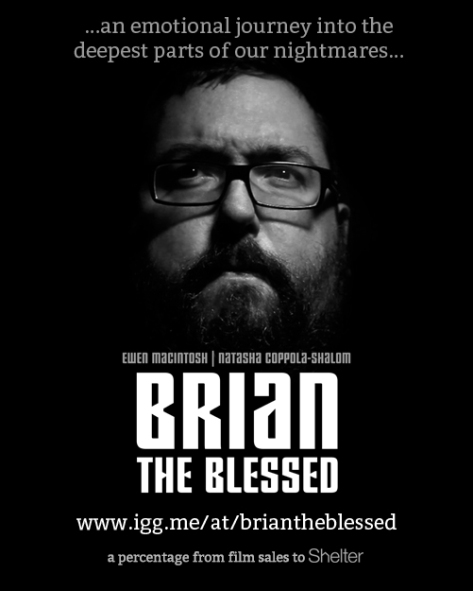 Brian the Blessed IndieGoGo Campaign